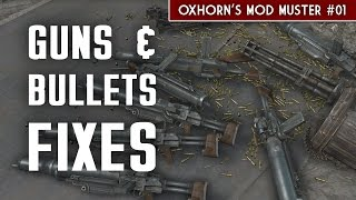 Guns and Bullets Fixes - Oxhorn's Mod Muster