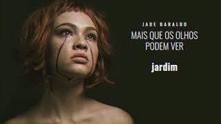 Jade Baraldo   Jardim (áudio Oficial)