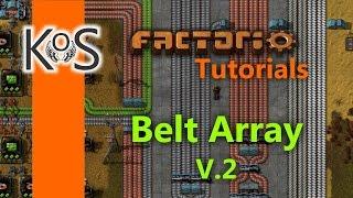 Factorio Tutorials: Belt Array    Version 2