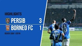Cuplikan Video Pertandingan Persib Bandung Kalahkan Borneo FC dengan Skor 3-1