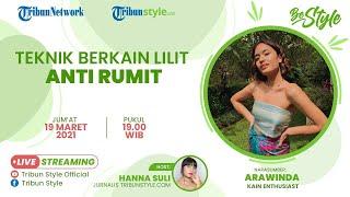 BE STYLE: Teknik Berkain Lilit Anti Rumit ala Arawinda