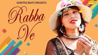 Rabba Ve | Khushbu Tiwari KT | Chhotu Rawat | New Bollywood Songs 2019 | Sonotek Beats