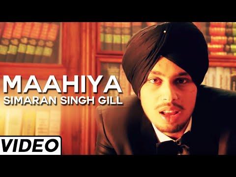Maahiya  Simaran Singh Gill