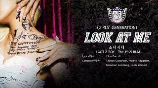 Girls' Generation (소녀시대) - Look at Me [LYRICS HAN-ROM-ENG]