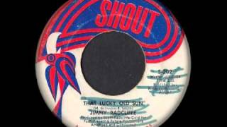 Jimmy Radcliffe - That Lucky Old Sun