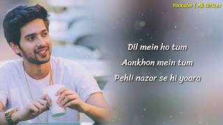 DIL MEIN HO TUM FULL SONG LYRICS - ARMAAN MALIK