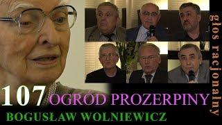 """Bogusław Wolniewicz 107 """"OGRÓD PROZERPINY"""" 22.09.17 Warszawa"""