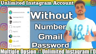 Instagram Account Without Phone Number And Email | Create Multiple Instagram Account In One Click