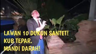 [LIVE]DITANTANG DUEL 10 GURU DUKUN SANTET|MANDI DARAH