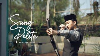 Download lagu Sang Pelita Azmi Askandar Mp3