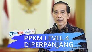 PPKM Level 4 Turunkan Kasus Covid-19, Jokowi: Pemerintah Putuskan Diperpanjang sampai 9 Agustus