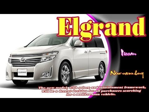 All New 2018 Nissan Elgrand Interior And Exterior Detail Look