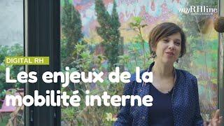 Les enjeux de la mobilité interne expliqués par Julie