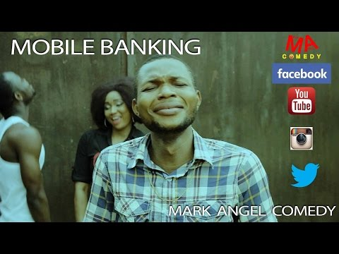 MOBILE BANKING (Mark Angel Comedy) (Episode 62)