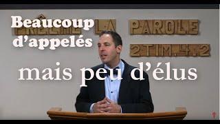 BEAUCOUP D'APPELÉS, MAIS PEU D'ÉLUS