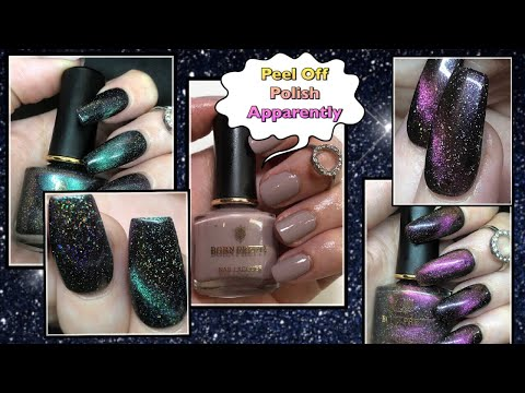 Born Pretty Holographic Chameleon Cat Eye Polishes & Peel Off ( Apparently ) Polish