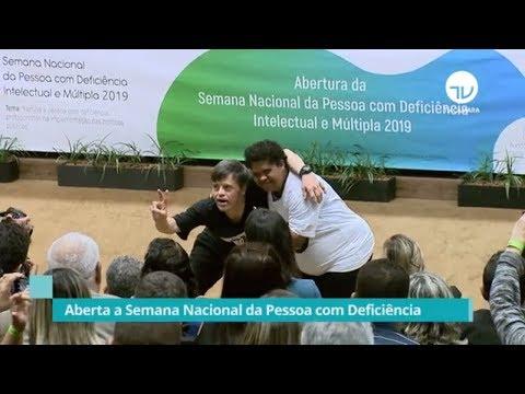 Aberta Semana Nacional da Pessoa com Deficiência - 21/08/19