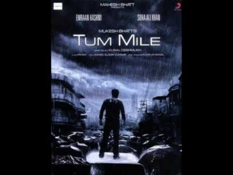 Tum Mile Movie