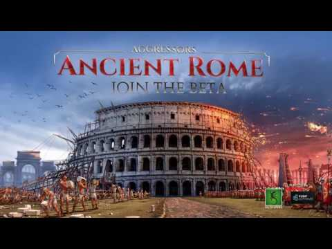 Aggressors: Ancient Rome - Join the Beta Trailer thumbnail