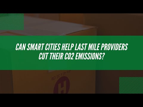 Can smart cities help last mile providers cut CO2 emissions?