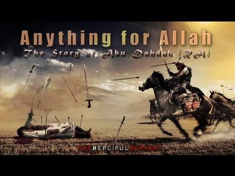 Anything for Allah || The Story of Abu Dahdah (RA)