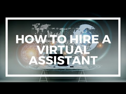 How to hire a virtual assistant online, increase productivity, and reduce costs