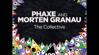 Official   Phaxe & Morten Granau   The Collective