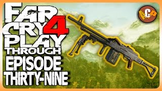 Far Cry 4 Gameplay Walkthrough Episode 39 LMGs ARE THE BEST