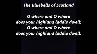 Bluebells of Scotland LYRICS WORDS BEST TOP POPULAR FAVORITE SCOTTISH SING ALONG SONGS