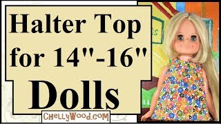Free Doll Clothes Patterns: Halter Top For Wellie Wishers Hearts4Hearts And Velvet Dolls