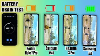 BATTERY DRAIN & CHARGING TEST | Samsung M40 Vs Redmi Note 7 Pro Vs Realme 3 Pro Vs Samsung A50🔥🔥