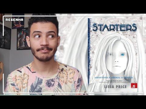 Starters - Lissa Price | Patrick Rocha (4x78)