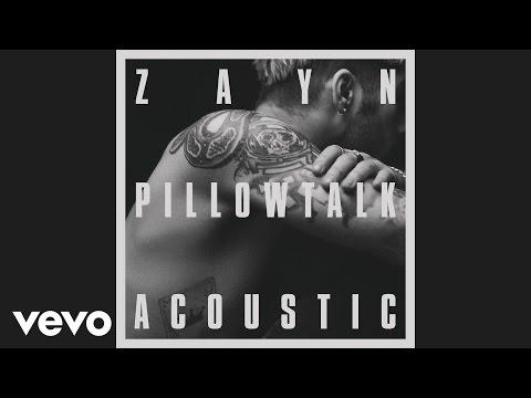 ZAYN - PILLOWTALK (the living room session) [Audio]