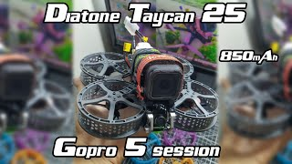 Diatone Taycan 25 - Gopro 5 session - Review