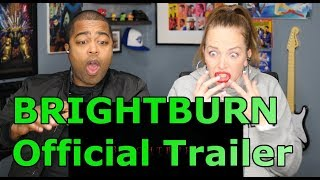 BRIGHTBURN - Official Trailer (Is that Superman?) (REACTION 🔥)
