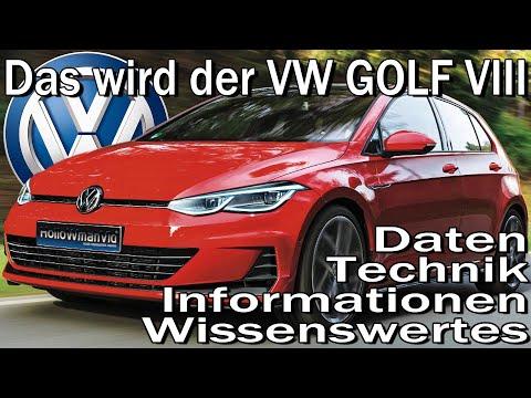 Das wird der VW Golf 8 | 2019 | Daten Technik Informationen Wissenswertes