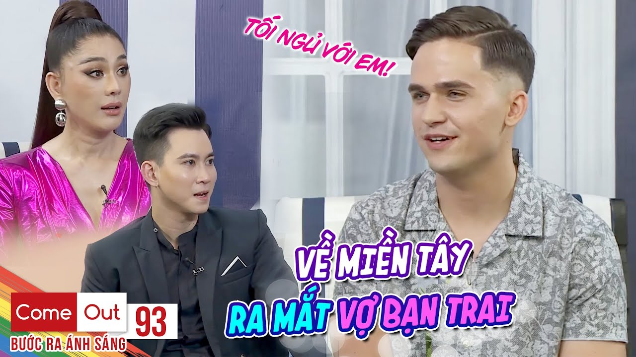 Come Out–BRAS|Tập 93: Trai Mỹ bắn tiếng Việt như chớp được trai miền Tây mang về ra mắt vợ con ở quê