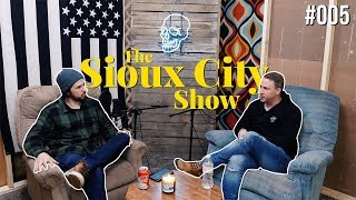 The Sioux City Show- #005 Brad Streeter | Hard Rock Sioux City