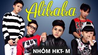 Nhóm HKT-M - ALIBABA [Liveshow Mạnh Quỳnh - Chỉ tại tôi nghèo] (Full HD)