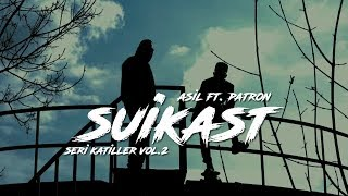 Slang feat. Patron - Suikast (Seri Katiller Volume 2)