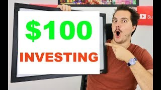 HOW TO MAKE YOUR FIRST STOCK MARKET INVESTMENT with $100!