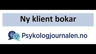 Psykologjournalen.no, Ny klient bokar