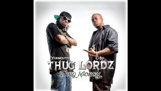"C-Bo & Yukmouth - ""Thug Money"" (feat. Bo-Roc)"