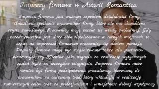 Imprezy firmowe w Astorii Romantica