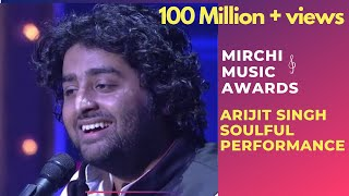 Arijit Singh with his soulful performance | 6th Royal Stag Mirchi Music Awards | Radio Mirchi