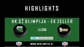 Člani AHL 1.3.2018 HK SŽ Olimpija – EK ZEller, video-povzetek tekme