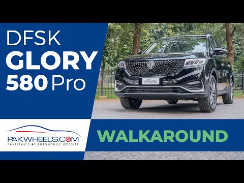 DFSK Glory 580 Pro | First Look Review | Walk-Around | PakWheels
