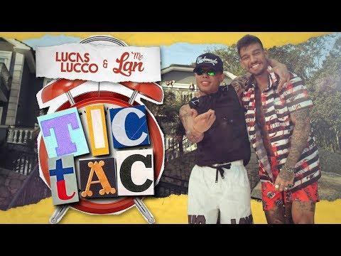 - Lucas Lucco e Mc Lan — Tic Tac