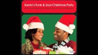 Santa's got a bag of soul (Santa's Funk & Soul Christmas Party CD/LP/mp3)