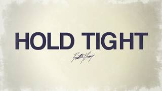 Hold Tight (Lyric Video) - Bentley Jones